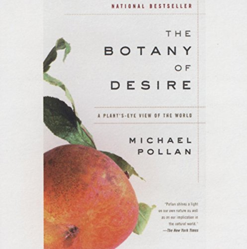 9781596590939: The Botany of Desire