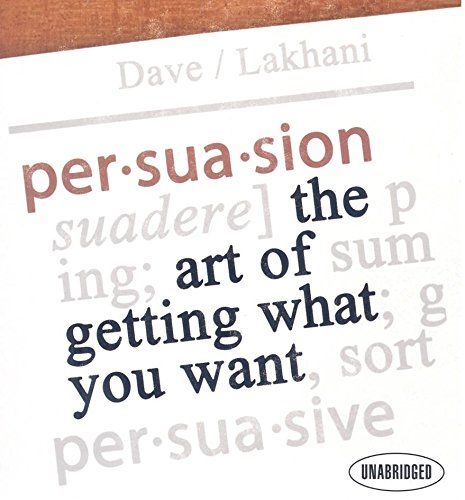 9781596591394: Persuasion: The Art of Getting What You Want