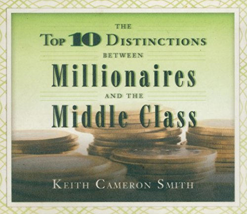9781596591646: Top 10 Distinctions Between Millionaires and the Middle Class