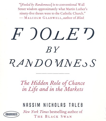 9781596592018: Fooled by Randomness: The Hidden Role of Chance in Life and in the Markets