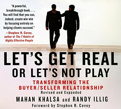 9781596592063: Let's Get Real or Let's Not Play: The Demise of Dysfunctional Selling and the Advent of Helping Clients Succeed (Your Coach in a Box)