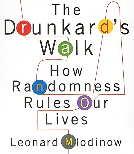 9781596592797: The Drunkard's Walk: How Randomness Rules Our Lives (Your Coach in a Box)