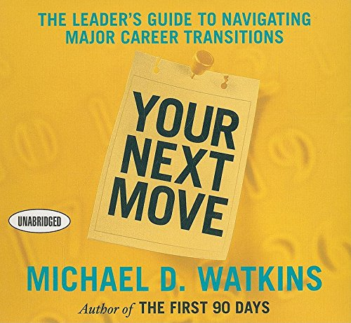 Your Next Move (9781596593572) by Watkins, Michael D.