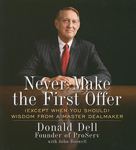 9781596593770: Never Make the First Offer: And Other Wisdom No Dealmaker Should Be Without (Your Coach in a Box)