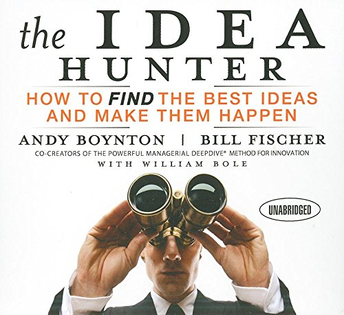 9781596596344: The Idea Hunter: How to Find the Best Ideas and Make Them Happen (Your Coach in a Box)