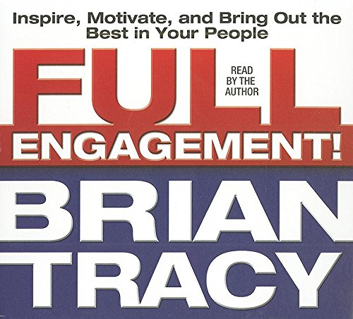 9781596596351: Full Engagement!: Inspire, Motivate, and Bring Out the Best in Your People (Your Coach in a Box)