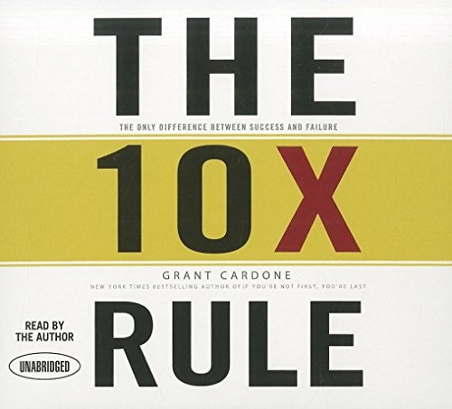 9781596599208: The 10X Rule: The Only Difference Between Success and Failure