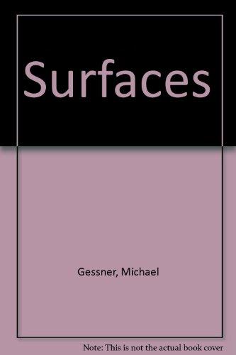 Surfaces: Gessner, Michael