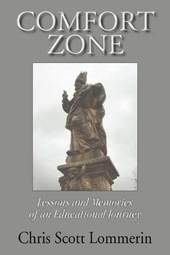 9781596634169: Comfort Zone: Lessons and Memoirs of an Educational Journey
