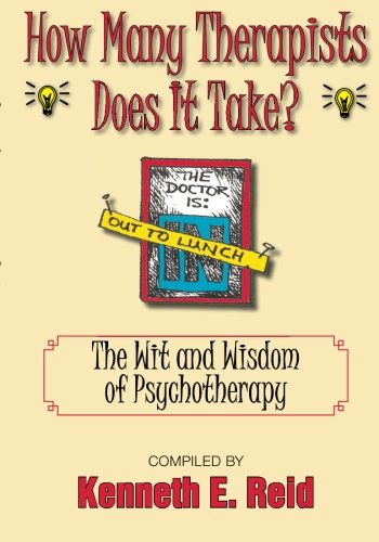 9781596634701: How Many Therapists Does It Take?: The Wit and Wisdom of Psychotherapy