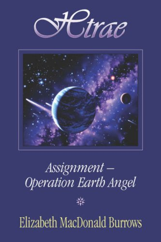 Htrae Assignment-Earth Angel: Burrows, Elizabeth MacDonald