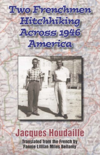 9781596635340: Two Frenchmen Hitchhiking Across 1946 America