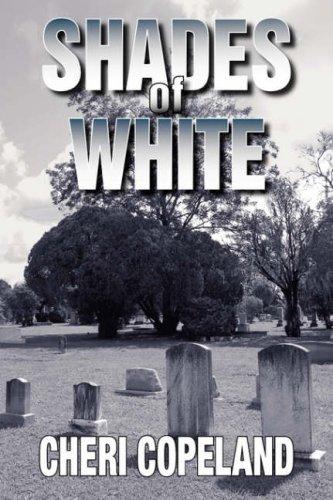 Shades of White: Copeland, Cheri