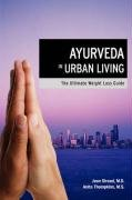 9781596635630: Ayurveda in Urban Living: The Ultimate Weight Loss Guide