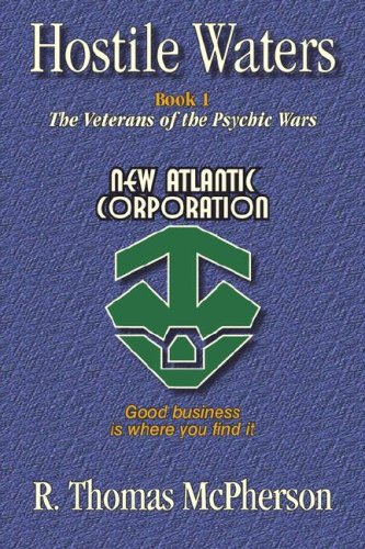 9781596635685: Hostile Waters: Book I, The Veterans of the Psychic Wars