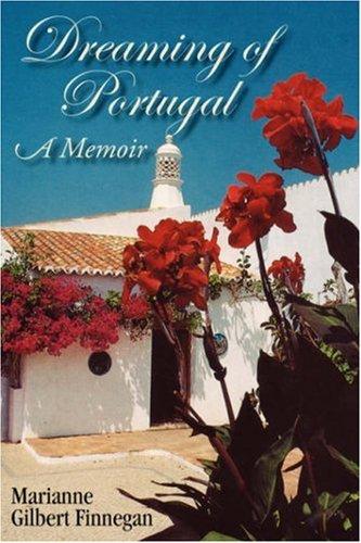 9781596636279: Dreaming of Portugal: A Memoir