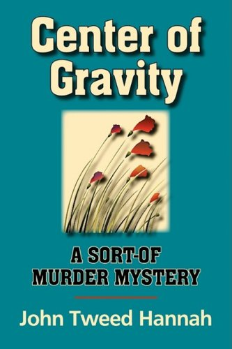 9781596637160: Center of Gravity: A Sort of Mystery