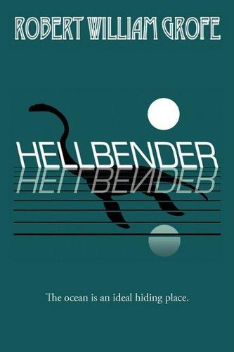 Hellbender: Grofe, Robert William