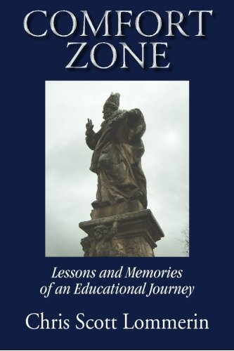 9781596638112: Comfort Zone: Lessons and Memoirs of An Educational Journey