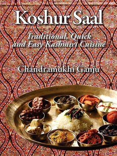 Koshur Saal: Traditional, Quick and Easy Kashmiri Cuisine --Grayscale Illustrations: Chandramukhi ...