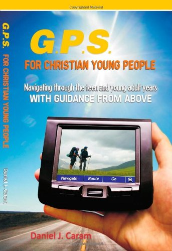 9781596651029: G.P.S. for Christian Young People