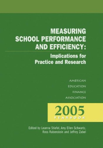 9781596670068: Measuring School Performance & Efficiency (ANNUAL YEARBOOK OF THE AMERICAN EDUCATION FINANCE ASSOCIATION)