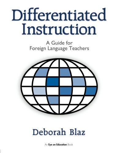 9781596670204: Differentiated Instruction: A Guide for Foreign Language Teachers