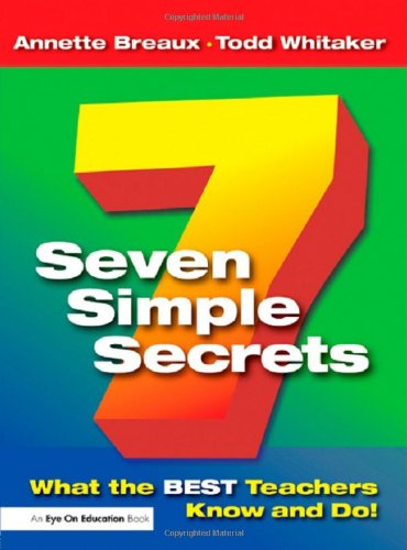 9781596670211: Seven Simple Secrets: What the BEST Teachers Know and Do!