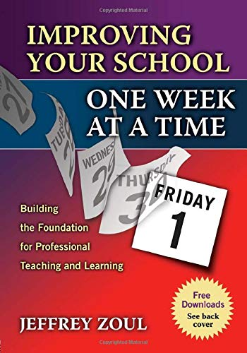 9781596670273: Improving Your School One Week at a Time: Building the Foundation for Professional Teaching and Learning