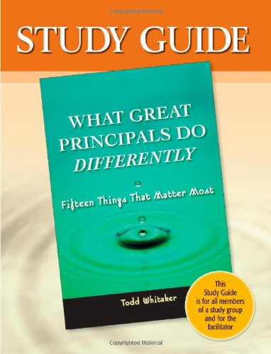 9781596670358: Study Guide to accompany What Great Principals Do Differently: 15 Things That Matter Most