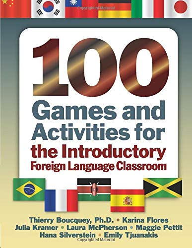 100 Games and Activities for the Introductory: Emily Tjuanakis,Hana Silverstein,Maggie