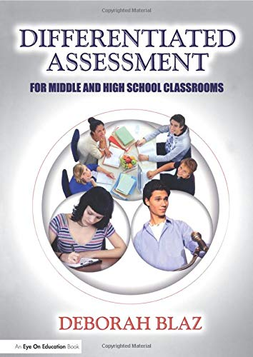 9781596670778: Differentiated Assessment for Middle and High School Classrooms