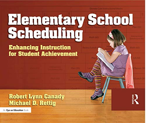 9781596670808: Elementary School Scheduling: Enhacing Instruction for Student Achievement