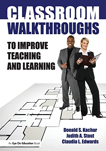 9781596671331: Classroom Walkthroughs To Improve Teaching and Learning