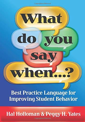 9781596671478: What Do You Say When...? Best Practice Language for Improving Student Behavior