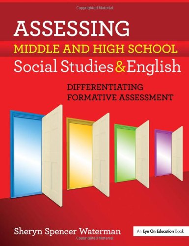 9781596671539: Assessing Middle and High School Social Studies & English: Differentiating Formative Assessment