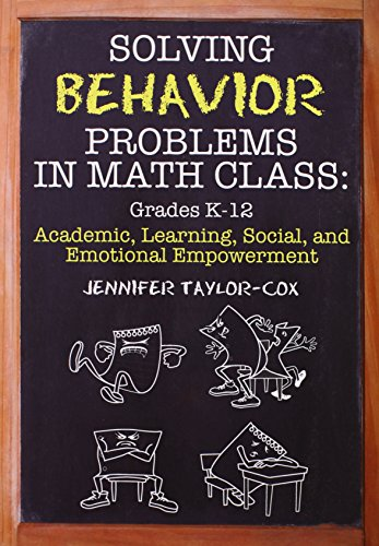 9781596671607: Solving Behavior Problems in Math Class: Academic, Learning, Social, and Emotional Empowerment, Grades K-12