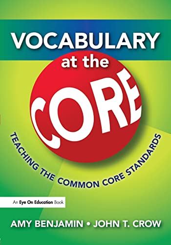 9781596672116: Vocabulary at the Core: Teaching the Common Core Standards