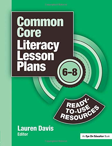 9781596672246: Common Core Literacy Lesson Plans: Ready-to-Use Resources, 6-8