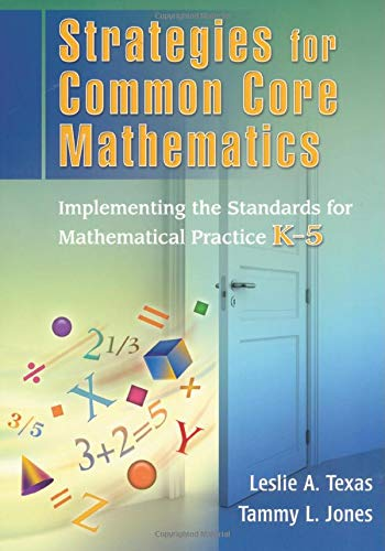 9781596672420: Strategies for Common Core Mathematics: Implementing the Standards for Mathematical Practice, K-5 (Volume 1)