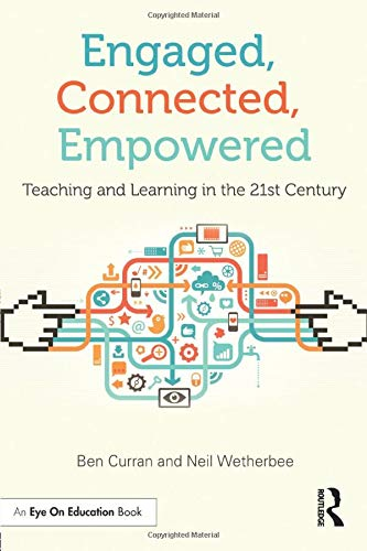 9781596672550: Engaged, Connected, Empowered: Teaching and Learning in the 21st Century