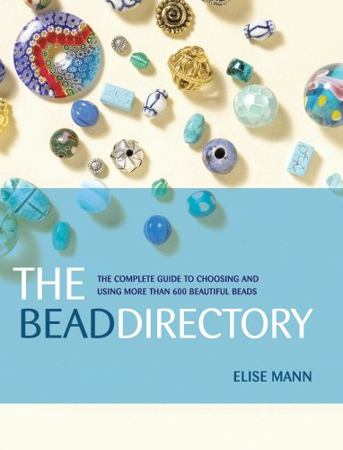 9781596680029: Bead Directory: The Complete Guide to Choosing And Using More Than 600 Beautiful Beads