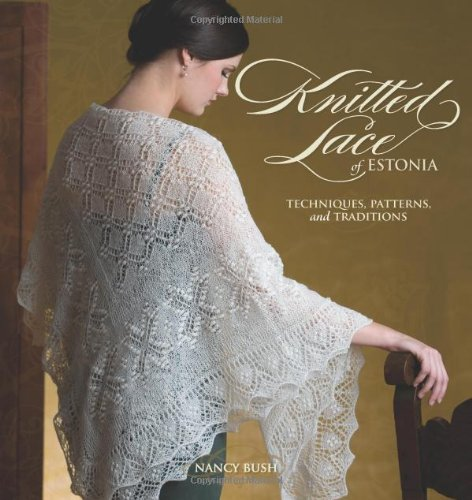 9781596680531: Knitted Lace of Estonia: Techniques, Patterns, and Traditions