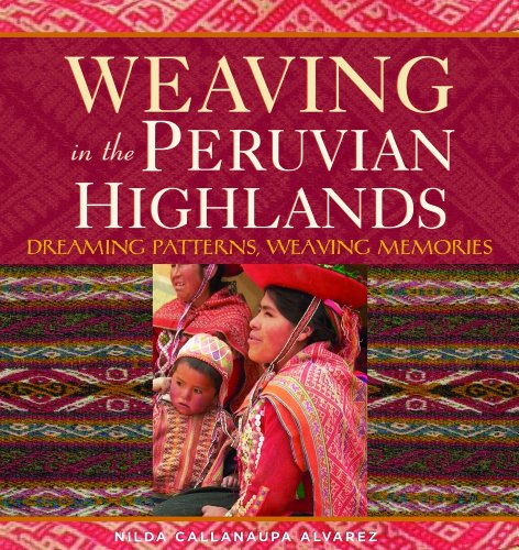 9781596680555: Weaving in the Peruvian Highlands
