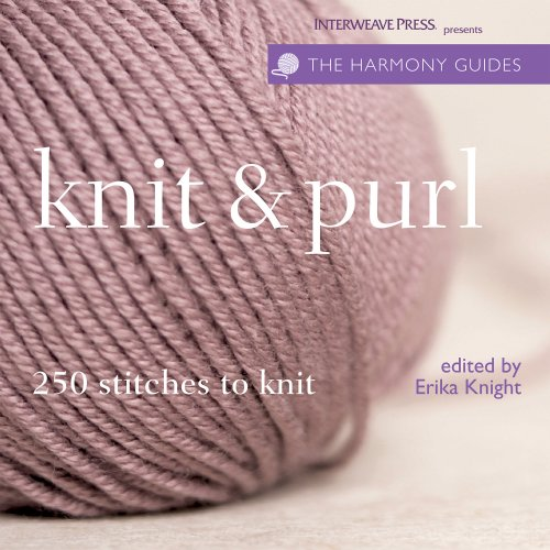 9781596680562: Knit & Purl: 250 Stitches to Knit (Harmony Guides)