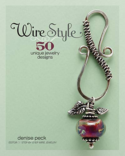 9781596680708: Wire Style: 50 Unique Jewelry Designs