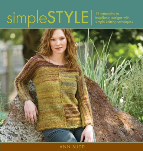 9781596680906: Simple Style: 19 Innovative to Traditional Designs with Simple Knitting Techniques