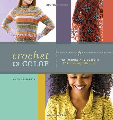 9781596681125: Crochet in Color