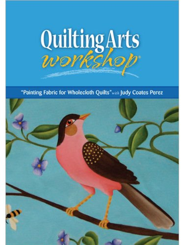 Painting Fabric For Wholecloth Quilts (DVD)