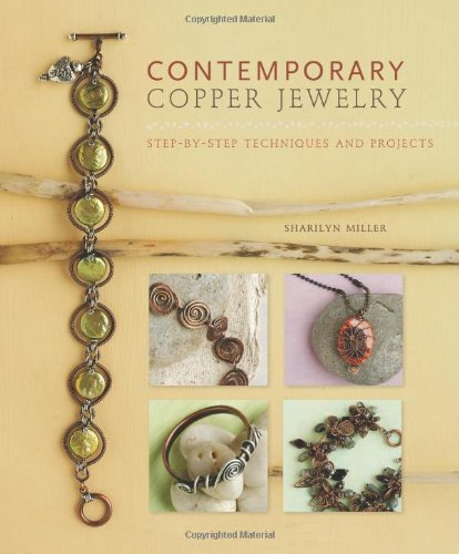 9781596681439: Contemporary Copper Jewelry: Step-by-Step Techniques and Projects